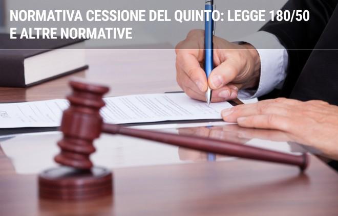 Normativa cessione del quinto: Legge 180/50 e altre normative