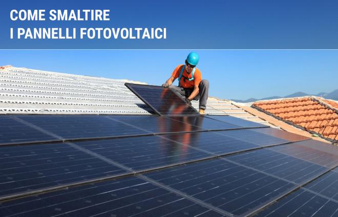 Come si smaltiscono i pannelli fotovoltaici
