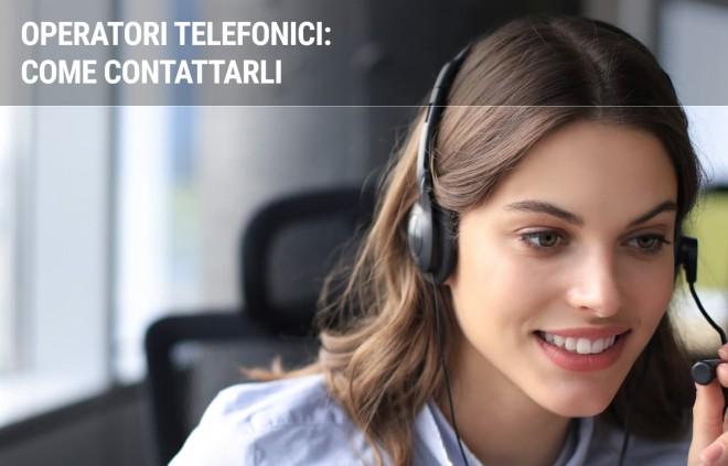 Come contattare gli operatori di telefonia mobile