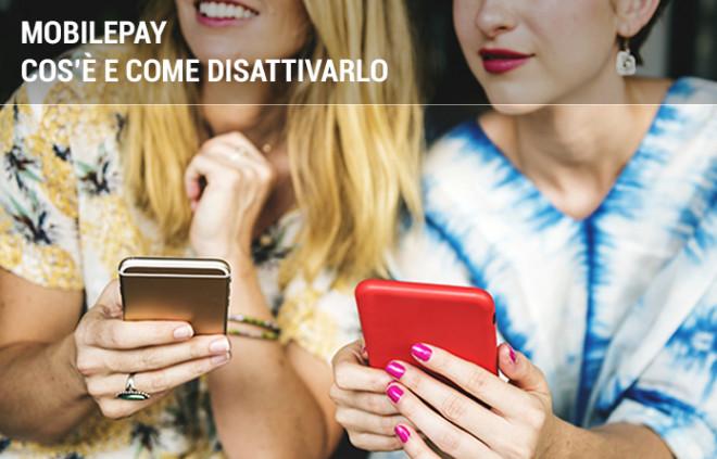 MobilePay: cos'è e come si disattiva la piattaforma di telefonia mobile